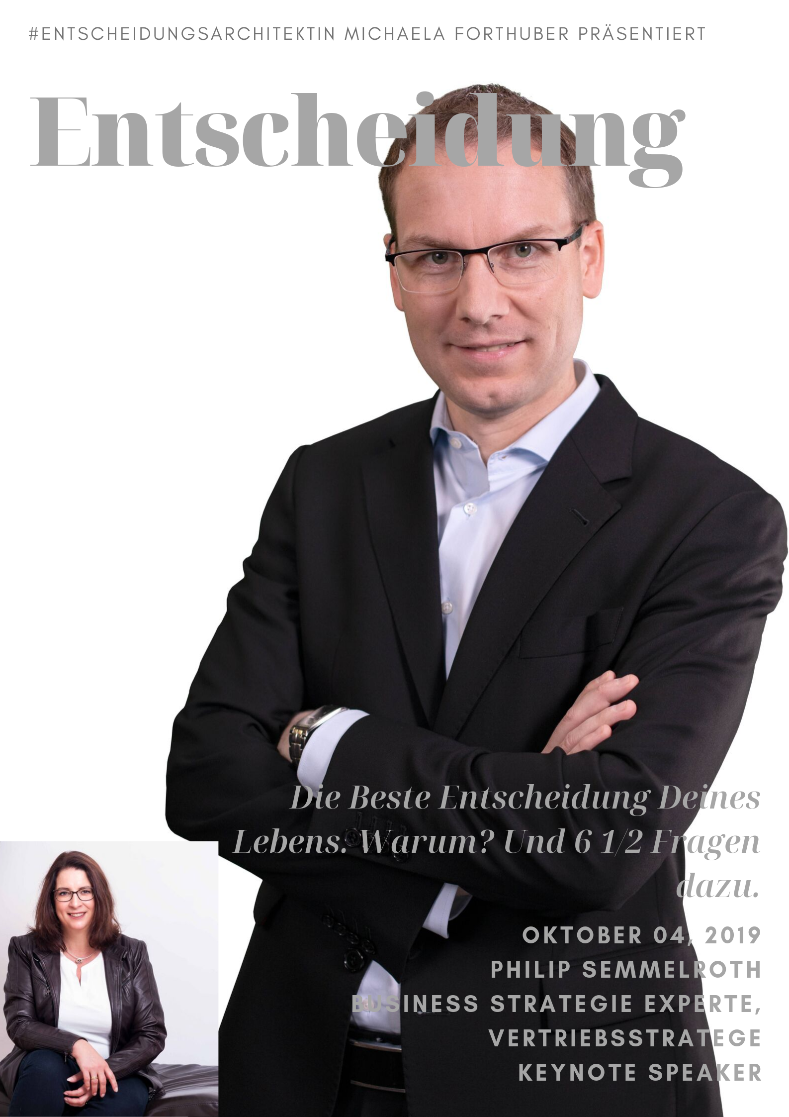 Blog Interview Philip Semmelroth Entscheidung Michaela Forthuber #Entscheidungsarchitektin