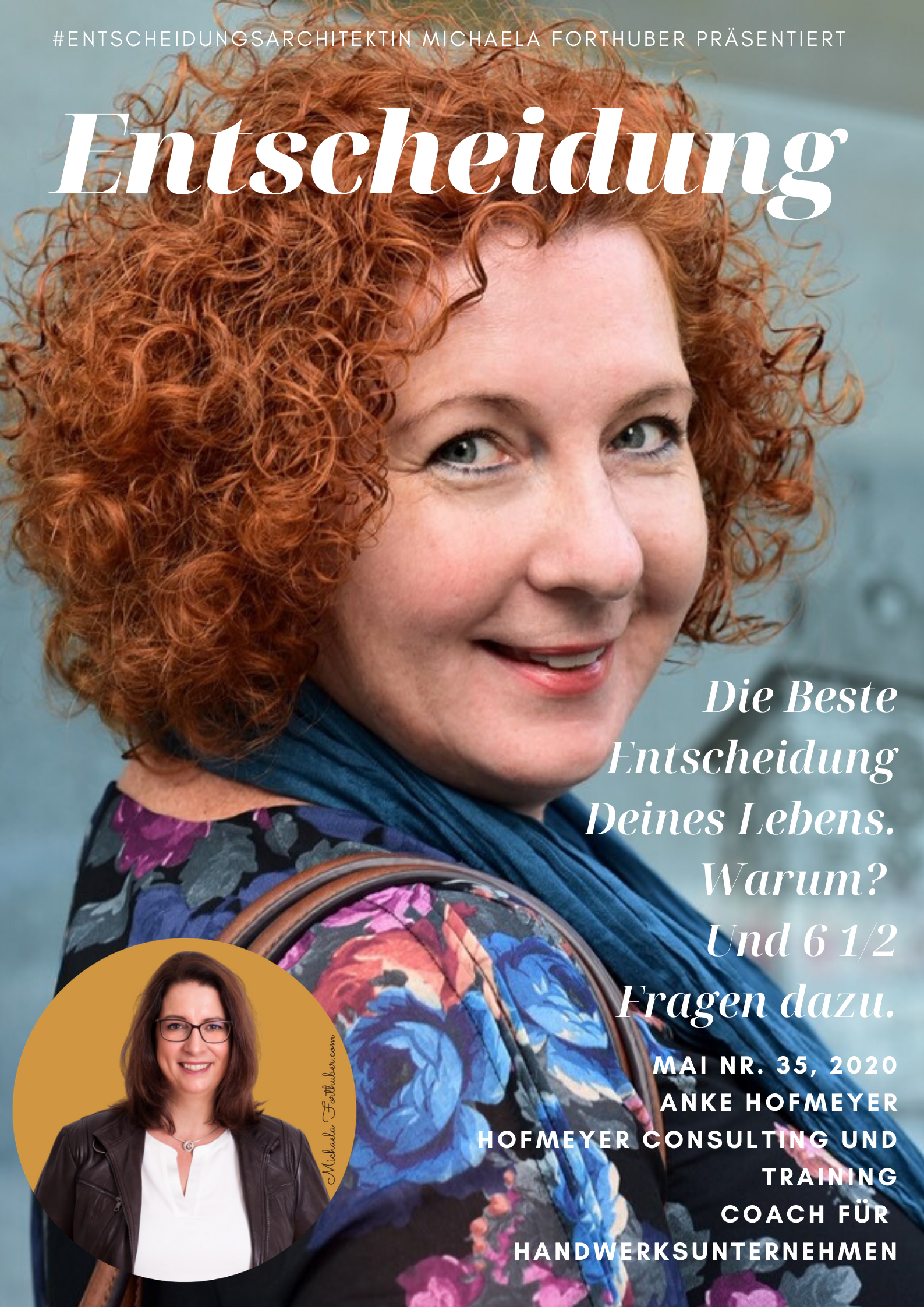 Blog Interview Entscheiden Cover Michaela Forthuber Interview Anke Hofmeyer #Entscheidungsarchitektin