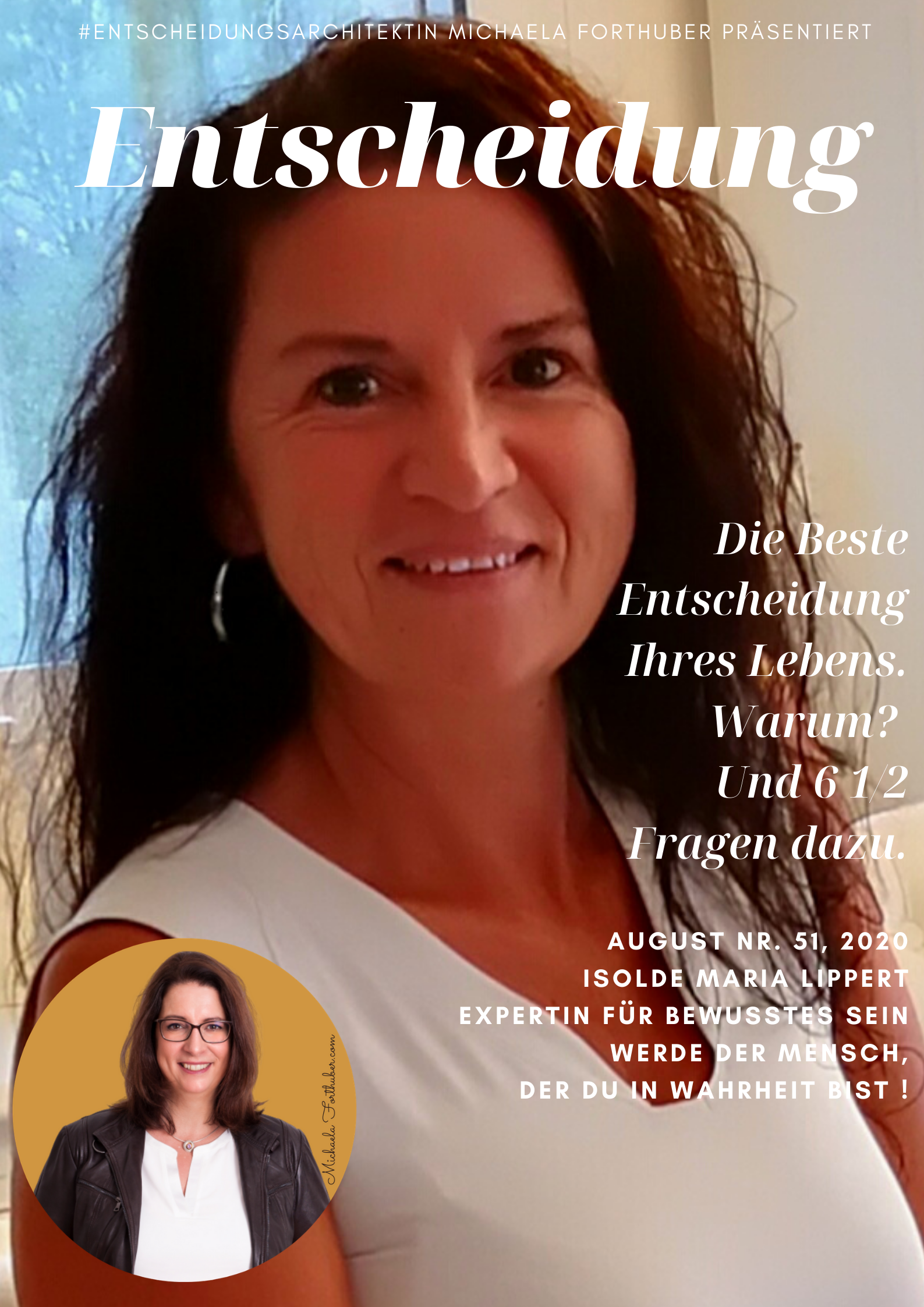 Blog Interview Entscheiden Cover Interview Michaela Forthuber #Entscheidungarchitektin mit Isolde Maria Lippert