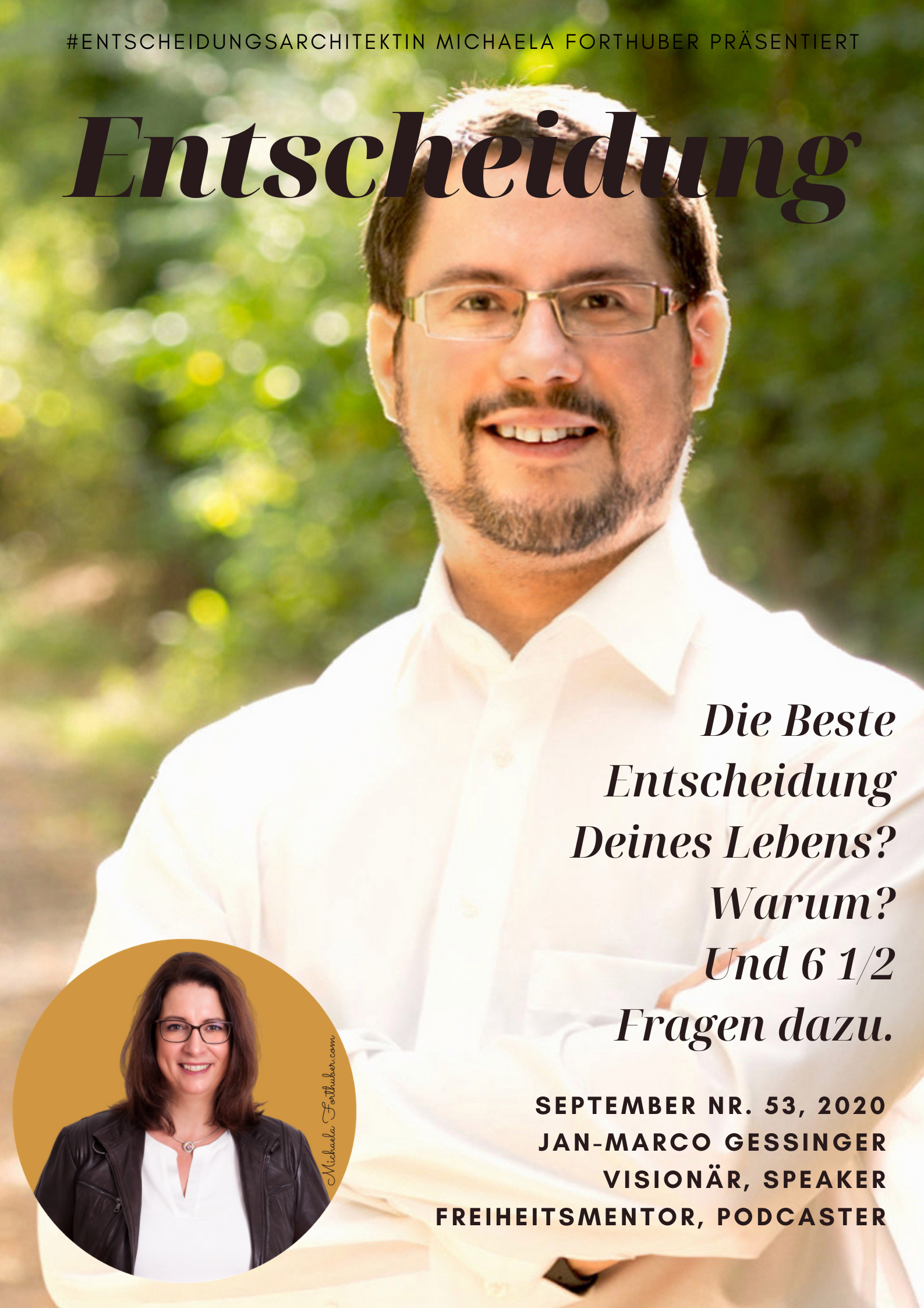 Blog Interview Entscheiden Cover Michaela Forthuber #Entscheidungsarchitektin mit Jan-Marco Gessinger